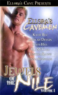 Ellora's Cavemen: Jewels of the Nile I