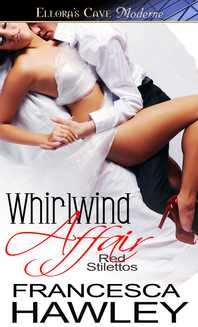 Red Stilettos: Whirlwind Affair by Francesca Hawley