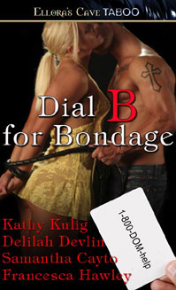Dial B for Bondage