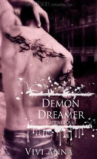 Captive Souls: Demon Dreamer by Vivi Anna
