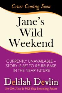 Jane's Wild Weekend (Cover Coming Soon)