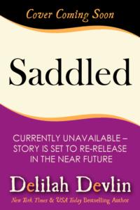 Saddled (Coming Soon)