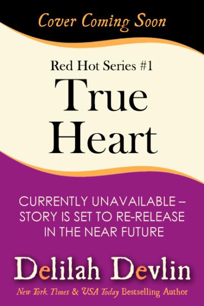 True Heart (Coming Soon)
