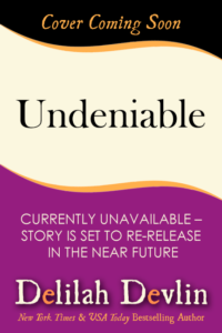 Undeniable (Coming Soon)