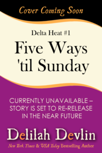 Five Ways 'til Sunday (Coming Soon)