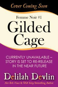 Gilded Cage (Cover Coming Soon)