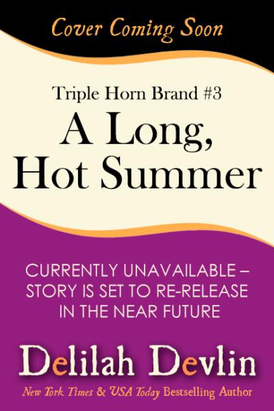 A Long Hot Summer (Coming Soon)