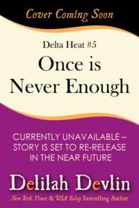 Once is Never Enough (Coming Soon)