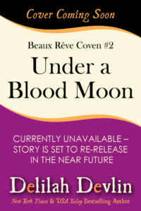 Under a Blood Moon (Coming Soon)