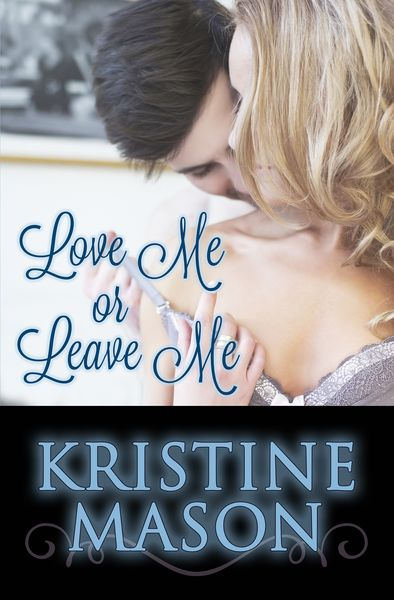 ktLove_Me_or_Leave_Me_ebook_ibooks